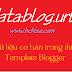 Các thẻ dữ liệu cơ bản trong thiết kế template Blogger