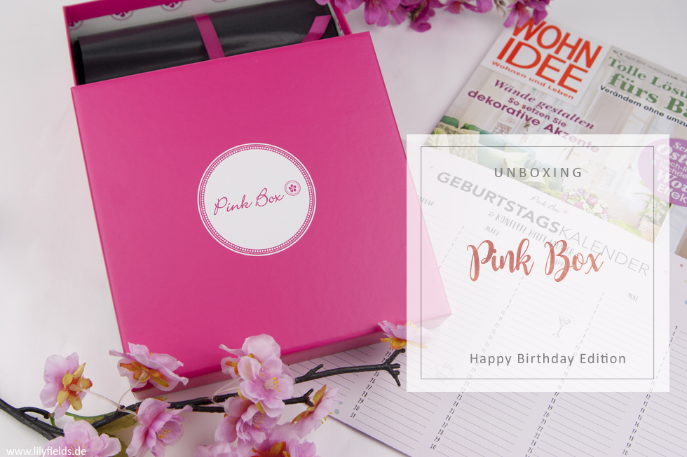 Pink Box - Happy Birthday Edition - unboxing