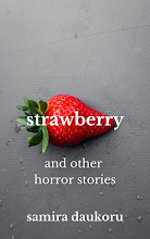 Strawberry and Other Horror Stories