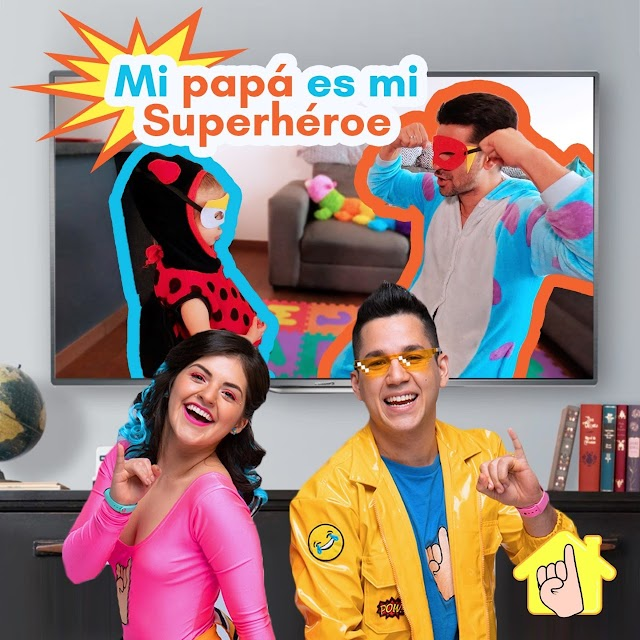 Los Meñiques de la Casa celebran #MiPapaEsUnSuperheroe