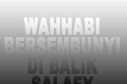 Mengenal Lebih Dalam Doktrin Wahabi - Part 3
