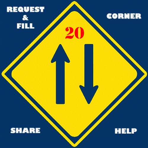 Request & Fill Corner PART 20