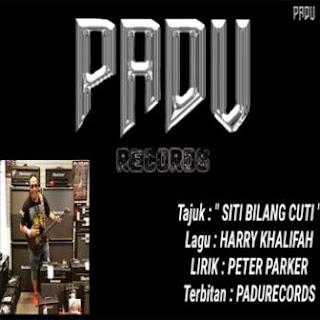 Harry Khalifah - Siti Bilang Cuti
