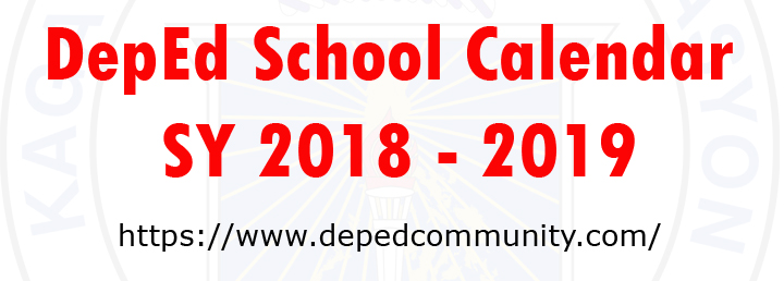2018 deped calendar of activities for school year sy 2018 2019