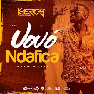 DJ KMeRcY- Vovó Ndafica (Original Mix)