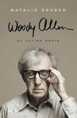 Woody Allen, el último genio - Natalio Grueso (2015)