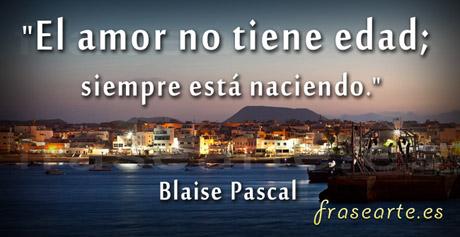 Frases de amor para compartir, Blaise Pascal