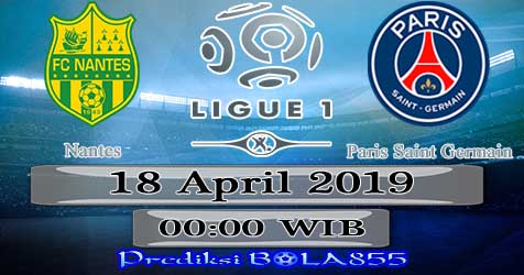 Prediksi Bola855 Nantes vs Paris Paris Saint Germain 18 April 2019