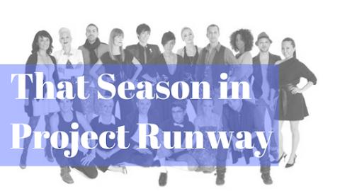 That Season in Project Runway (Season 8)