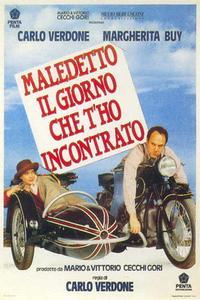 Poster Maledetto il giorno che t'ho incontrato