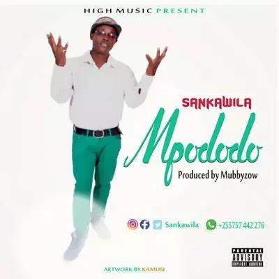 Download Audio | Sankawila - Mpododo