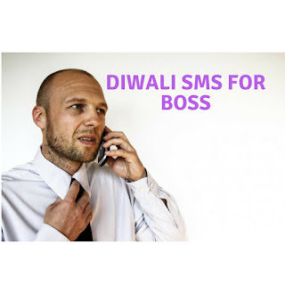 Happy Diwali Sms For Boss | Best Deepavali messages For Boss