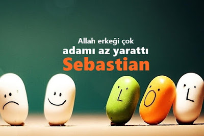 sebastian sözleri, söyle ona sebastian
