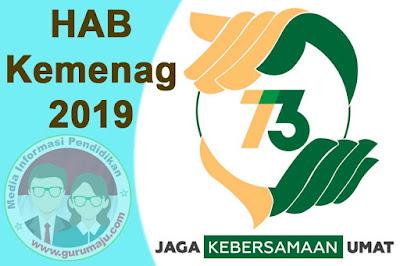 Logo, Tema dan Juknis HAB Kemenag 2019 (HAB Kemenag ke 73)