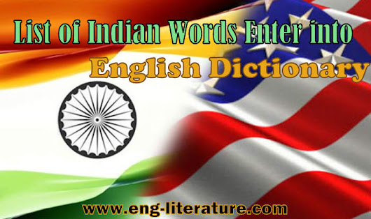 List of Indian Words Enter into English Dictionary ~ All About English Literature