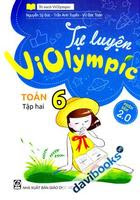 Tự Luyện Violympic Toán 6 Tập 2 - Nhiều Tác Giả