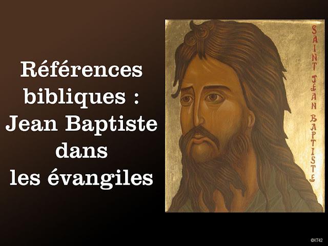 Repères : Jean Baptiste dans les évangiles