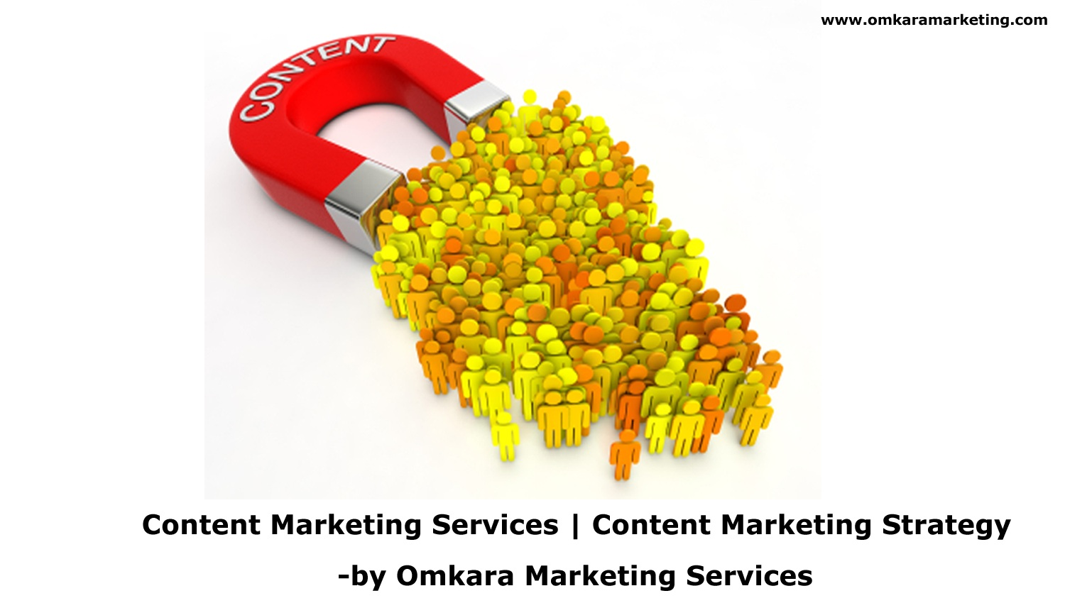Content Marketing Services, Content Marketing Company, Content Marketing Strategy, Content Creation-By Omkara Marketing Services