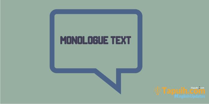 12 Jenis Monologue Text Terlengkap Untuk SMP dan SMA