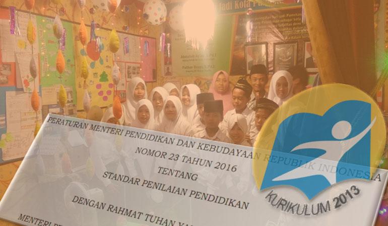 Standar Penilaian Kurikulum 2013 Permendikbud No 23 Tahun 2016