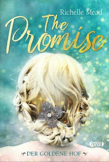 https://www.amazon.de/Promise-goldene-Hof-Richelle-Mead/dp/3846600504/ref=sr_1_1?ie=UTF8&qid=1505159006&sr=8-1&keywords=richelle+mead