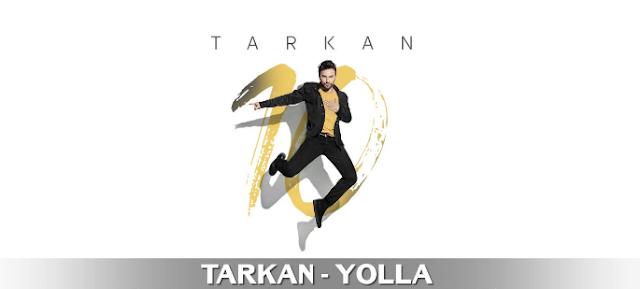 TARKAN - Yolla Mp3 Terbaru