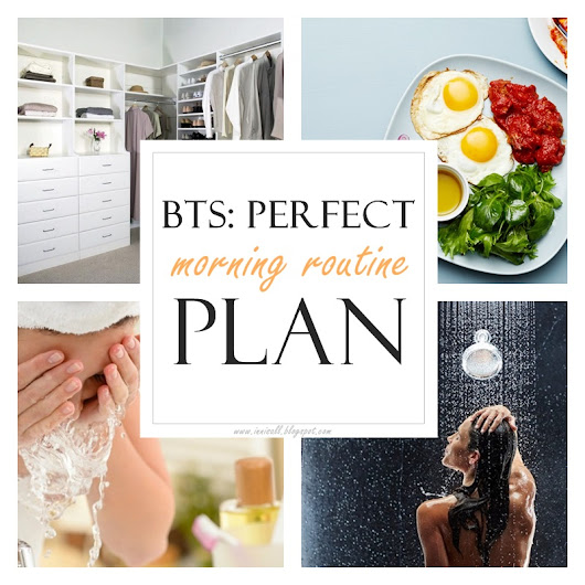 Innisall: BTS: Perfect Morning Routine Plan