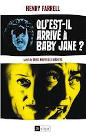 http://leslecturesdeladiablotine.blogspot.fr/2017/10/quest-il-arrive-baby-jane-de-henry.html