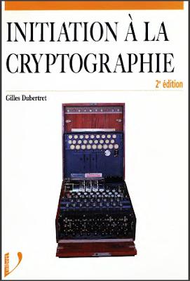 Télécharger Livre Gratuit Cours et exercices corrigés - Initiation à la cryptographie pdf