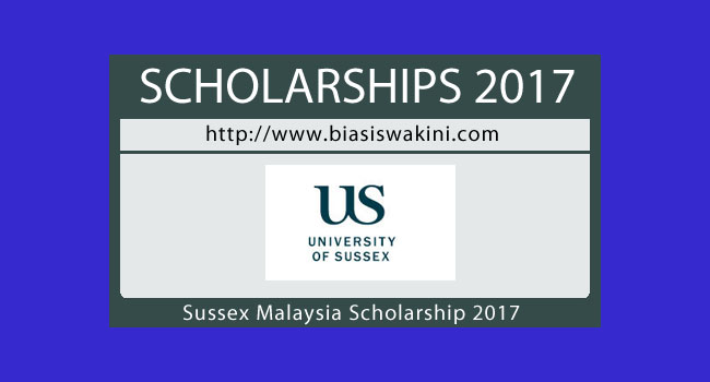 Sussex Malaysia Scholarship 2017