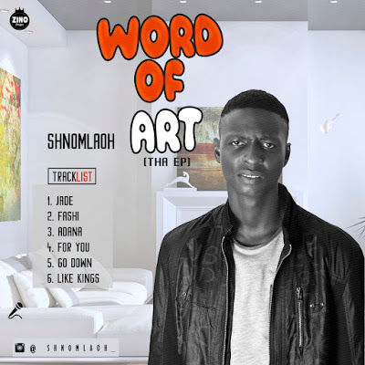 [Music] Shnomlaoh- Word Of Art EP