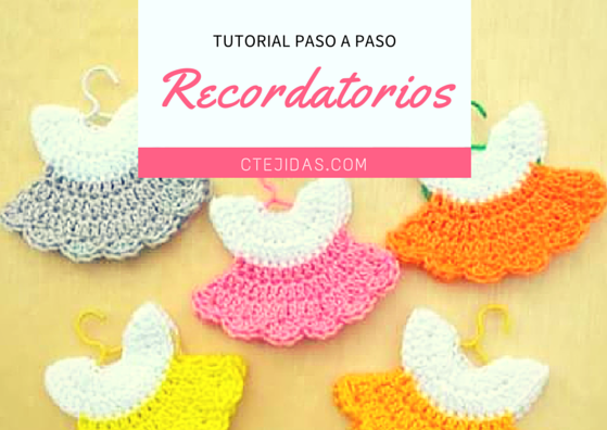 Tutorial #117: Recordatorio Baby Shower a Crochet