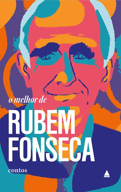 O melhor de Rubem Fonseca - Rubem Fonseca