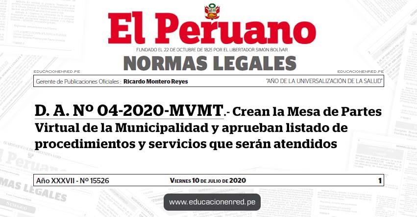 D. A. Nº 04-2020-MVMT.- Crean la Mesa de Partes Virtual de la Municipalidad y aprueban listado de procedimientos y servicios que serán atendidos