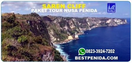 Saren cliff,Tebing Saren,Paket tour Nusa Penida