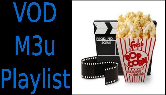 Vod Movies Cinema Film 2017/16 M3u Download - IPTV Links