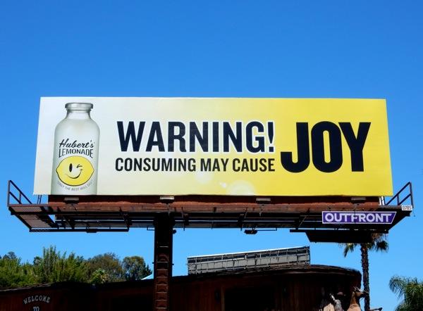 Warning Consuming may cause Joy Huberts Lemonade billboard