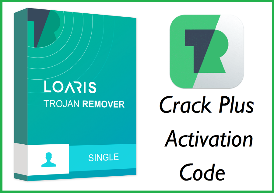 free loaris trojan remover activation code Archives