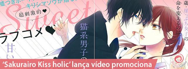 Sakurairo Kiss holic lança vídeo promocional