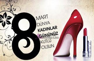 8 Mart Dünya Kadınlar Günü Mesajları