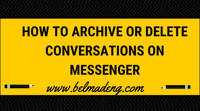 How to Archive or Delete Conversations on Messenger