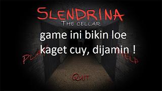 "ini game android Horror Bikin jantung kaget ""slendrina"""