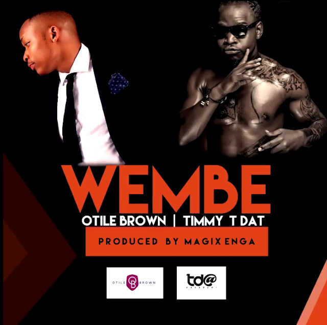 Timmy TDat Ft. Otile Brown - Wembe