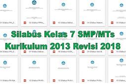 Silabus Kelas 7 SMP/MTs Kurikulum 2013 Revisi 2018