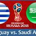بث مباشر لمباراة السعودية والاوروجواي 20.6.2018 كاس العالم دور المجوعات بجودة عالية موقع عالم الكورة