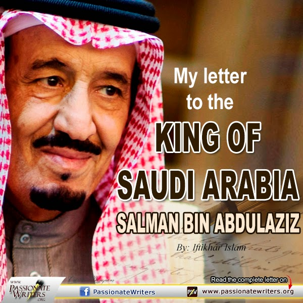 My Letter to the King of Saudi Arabia: King Salman bin Abdul Aziz - Iftikhar Islam