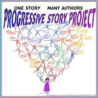 Progressive Story Project, one piece of fiction written by a group of bloggers, each contributing to but not controlling the story | Graphic property of and story presented by www.BakingInATornado.com | #blogging #collaboration