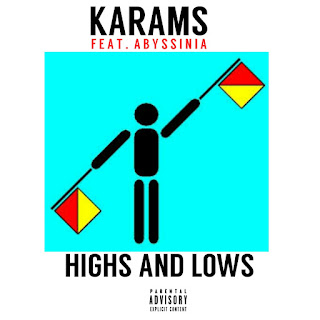 [Music] Karams Feat. Abyssinia - Highs and Lows