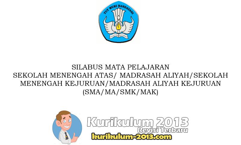 Silabus Kurikulum 2013 SMA/MA dan SMK Revisi 2016 - Silabus Kurikulum 2013