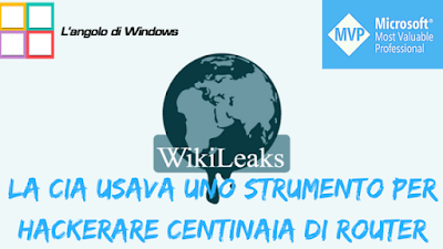 la%2BCIA%2Busava%2Buno%2Bstrumento%2Bper%2Bhackerare%2Bcentinaia%2Bdi%2Brouter - Wikileaks pubblica un altro strumento usato dalla CIA per hackerare centinaia di router